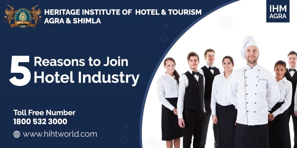 5 reasons to join hotel industry