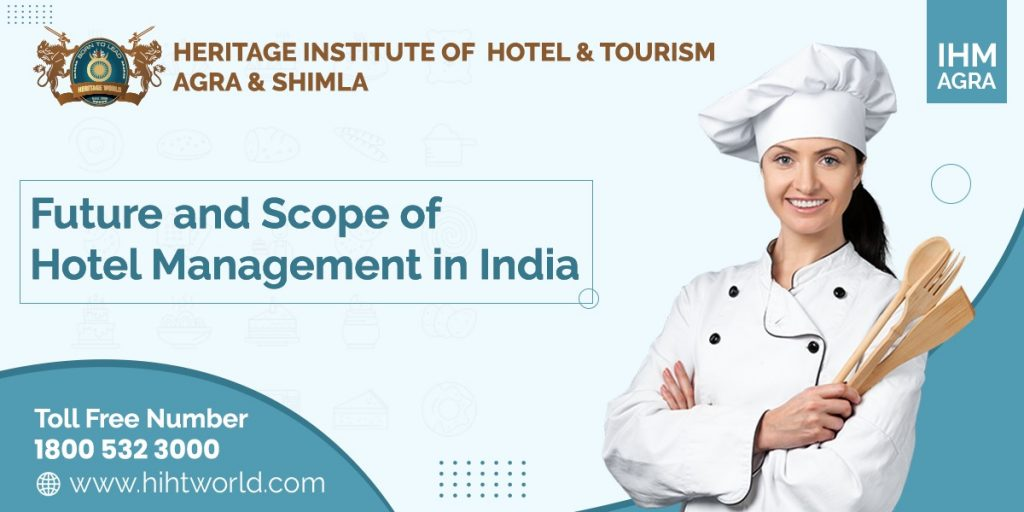 future and scope of hotel management